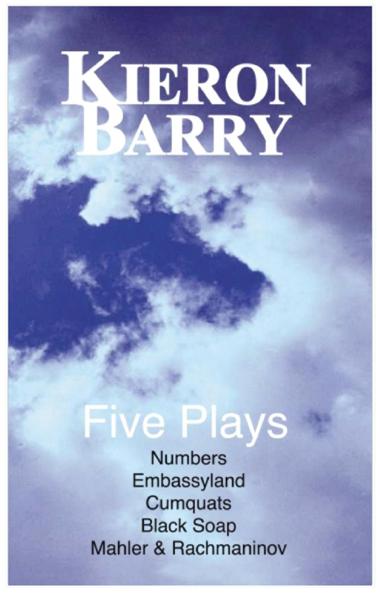 Five Plays: Numbers, Embassyland, Cumquats, Black Soap, Mahler & Rachmaninov
